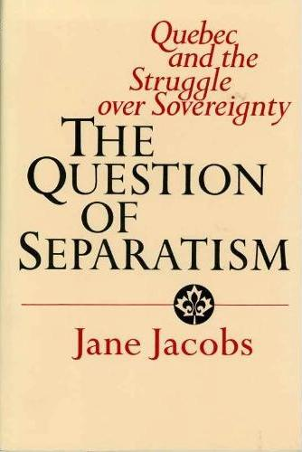 Jane Jacobs, A Question of Separatism
