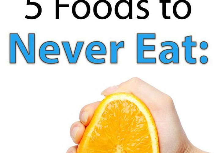 5-Foods-You-Should-Never-Eat